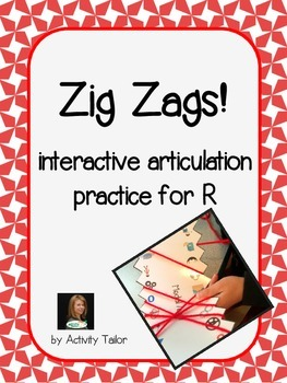 Zig Zags for Articulation of R and vocalic Rs