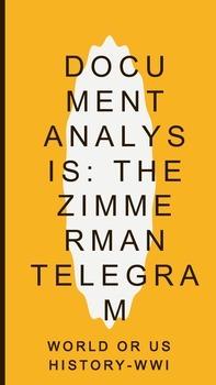 Zimmerman Telegram Close Reading