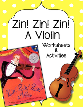 Zin Zin Zin, A Violin - CC Reading List, Worksheets and Activities