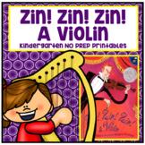 Zin! Zin! Zin! A Violin Kindergarten NO PREP Supplemental Printables