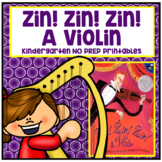 Zin! Zin! Zin! A Violin Kindergarten NO PREP Supplemental Printables