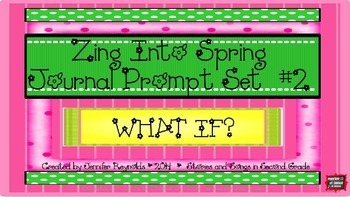 Writing Task Card Prompts and Printables Pack-Zing Into Spring