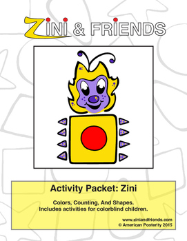 Colors, Counting, Shapes: Zini And Friends Zini Activity Packet