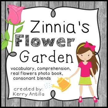 Zinnia S Flower Garden Vocabulary And Comprehension Pack