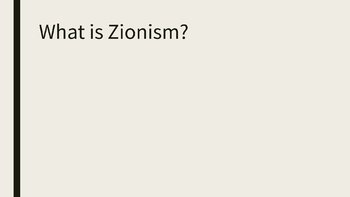 Zionism PowerPoint, Completed Notes, and Creation of Israel Activity