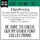 Zip-A-Dee-Doo-Dah Designs Font Collection 10 — Includes Commercial License!
