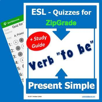 ESL EFL Quizzes: Verb TO BE Present Simple with Study Guide and for ZipGrade