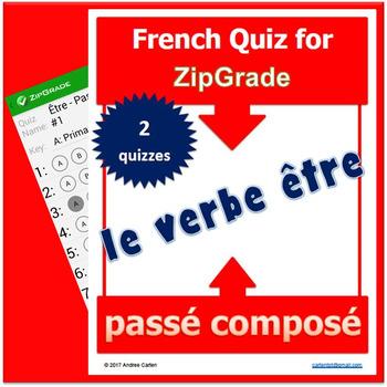 ZipGrade ÊTRE French QUIZZES au passé composé