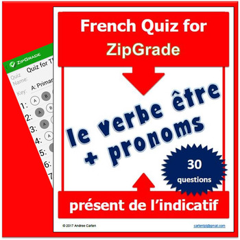 ZipGrade ÊTRE et PRONOMS French QUIZ au présent de l'indicatif