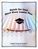 Lesson: Zlateh the Goat by Isaac Bashevis Singer Lesson Plan, Worksheet, Key