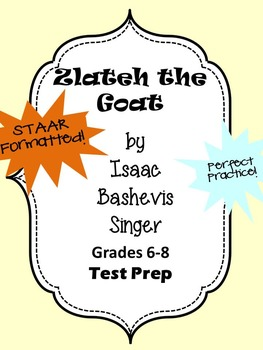 Zlateh the Goat STAAR Formatted Questions