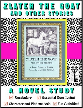 Zlateh the Goat and Other Stories Novel Study