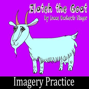"""Zlateh the Goat"" by Isaac Bashevis Singer - Imagery Practice"
