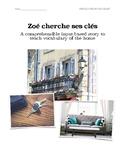 Zoé cherche ses clés: CI story to teach vocabulary of the home