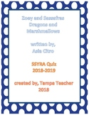 SSYRA 2018-2019 Zoey and Sassafras Dragons and Marshmallows Comprehension Quiz