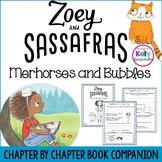 Zoey and Sassafras: Merhorses and Bubbles Book Companion