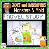 Zoey and Sassafras : Monsters & Mold Novel Study Unit