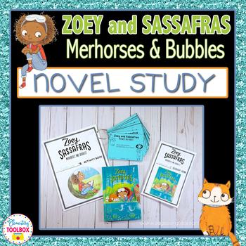 Zoey and Sassafras : Merhorses & Bubbles Novel Study Unit