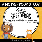 Zoey and Sassafras : Dragons and Marshmallows Book Study