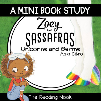 Zoey and Sassafras : Unicorns and Germs Mini Book Study