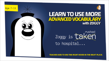 Zoggy Is 'Taken'... or 'Rushed' To Hospital (Breakthrough In Vocabulary) 7-11