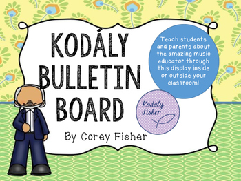 Zoltan Kodaly Bulletin Board Set