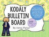 Zoltan Kodaly Bulletin Board Set