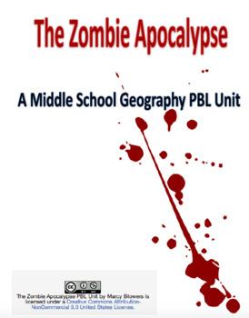 Zombie Apocalypse: A Middle School Geography PBL Unit