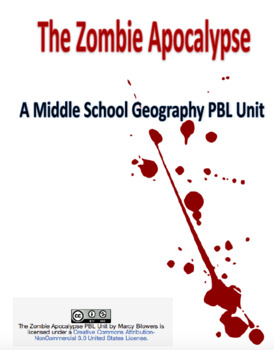 Zombie Apocalypse: A Middle School Geography PBL Unit