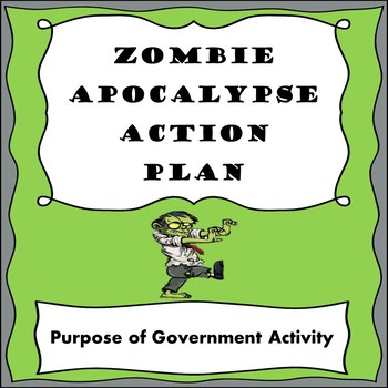 Zombie Apocalypse Action Plan-A Purpose of Government Activity