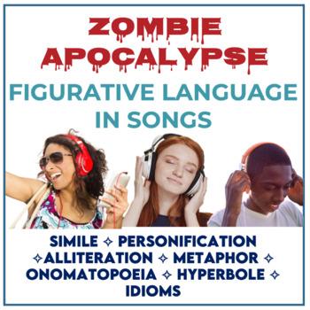 Zombie Apocalypse Figurative Language in Songs