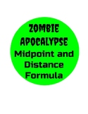 Zombie Apocalypse - Midpoint and Distance Formula
