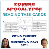 Zombie Apocalypse Reading Task Cards (Citing Evidence & Su