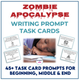 Zombie Apocalypse Writing Prompt Task Cards