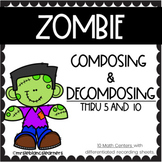 Zombie Composing and Decomposing