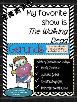 Zombie Essay with Gerunds and Predicate Nominatives!