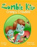 Zombie Kid Creepy Crawlies- Free Classroom Book