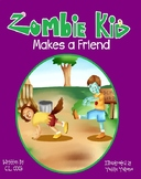 Zombie Kid Makes a Friend- Free Classroom Book
