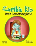 Zombie Kid Tries Something New- Free Classroom Book