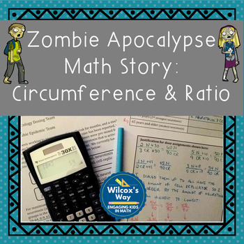 Zombie Math Story: Ratio and Circumference Activity