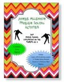 Zombie Millennium; Problem Solving Activities for Middle School