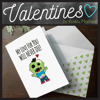 Zombie My Love For You Will Never Die Valentine Card