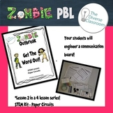 Zombie Outbreak Circuit PBL - STEM Lesson Paper Circuits Morse Code