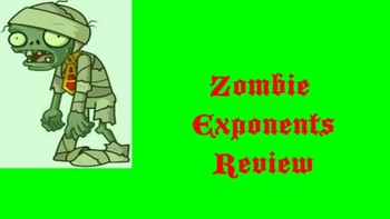 Zombie Simplifying Expressions with Exponents Review Game