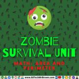Zombie Survival Unit: Math Area and Perimeter