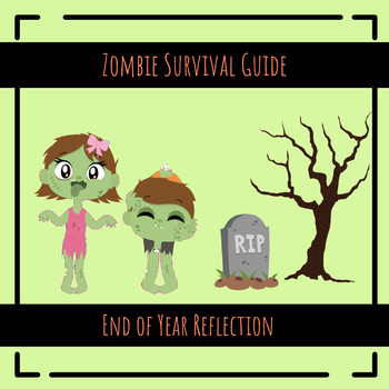 Zombie Themed End of Year Reflection