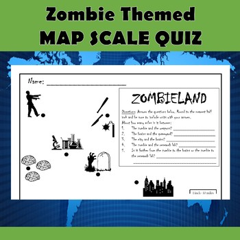 Zombie Themed Map Scale Practice Quiz