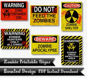 photograph regarding Quarantine Sign Printable known as Zombie Caution Signs or symptoms 6 Piece Printable 300 DPI PDF