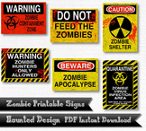 Zombie Warning Signs 6 Piece Printable 300 DPI PDF