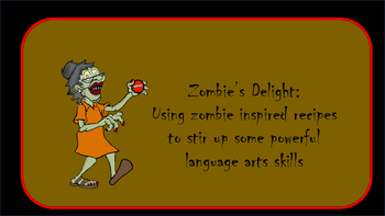 Zombie's Delight: Using zombie inspired recipes